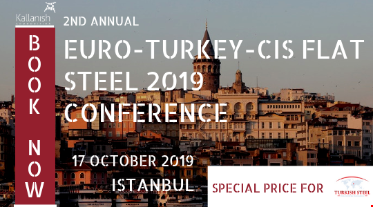 Euro Turkey CIS Flat Steel 2019 Conference